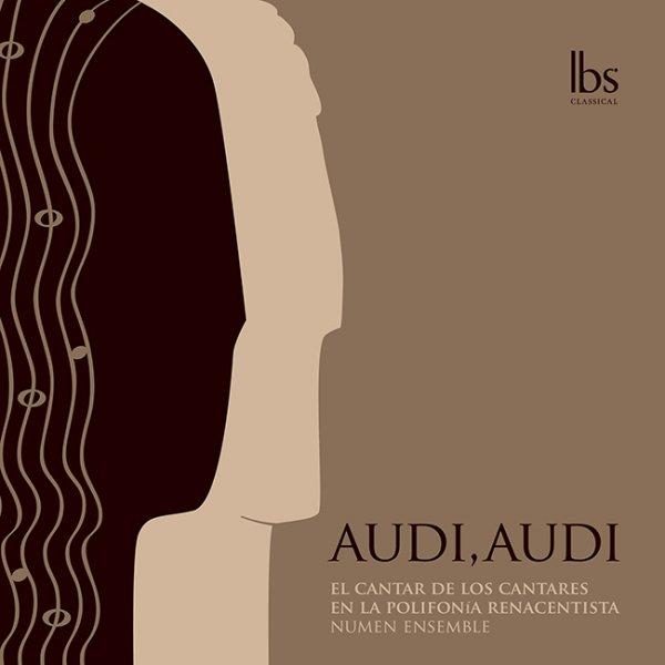 Audi, Audi El Cantar de los Cantares en la polifonía renacentista