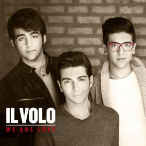 Il Volo | We are love you