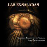 """Las Ensaladas """"Camerata Renascentista de Caracas"""""""