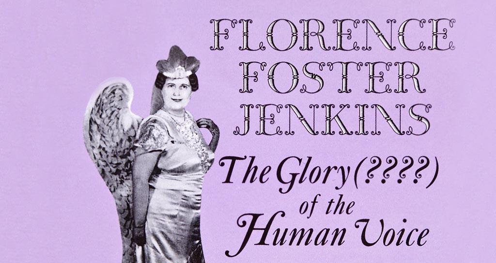Florence Foster Jenkins: Jamás podrán decir que no canté