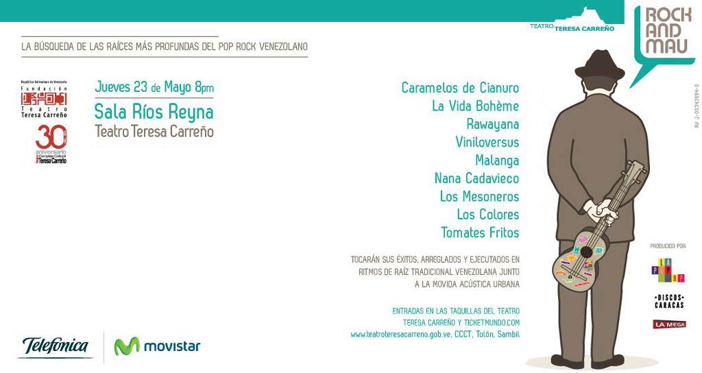 El CD Rock and MAU se bautizará el 23 de mayo de 2013 en el Teatro Teresa Carreño