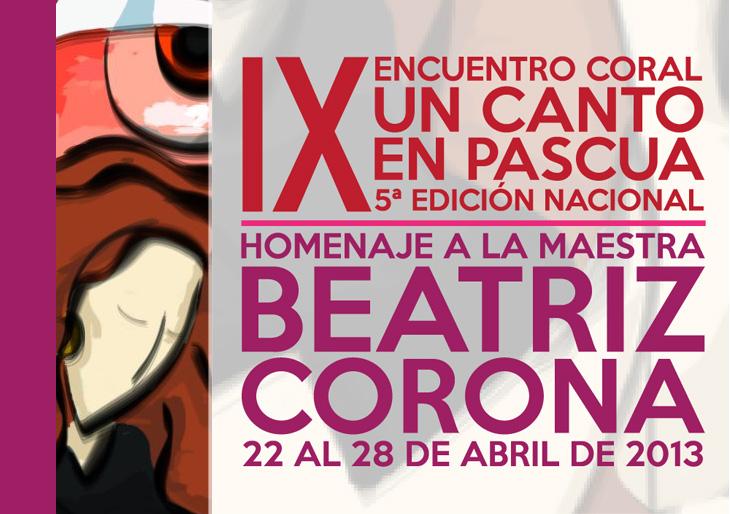 IX Encuentro Coral «Un Canto en Pascua 2013»