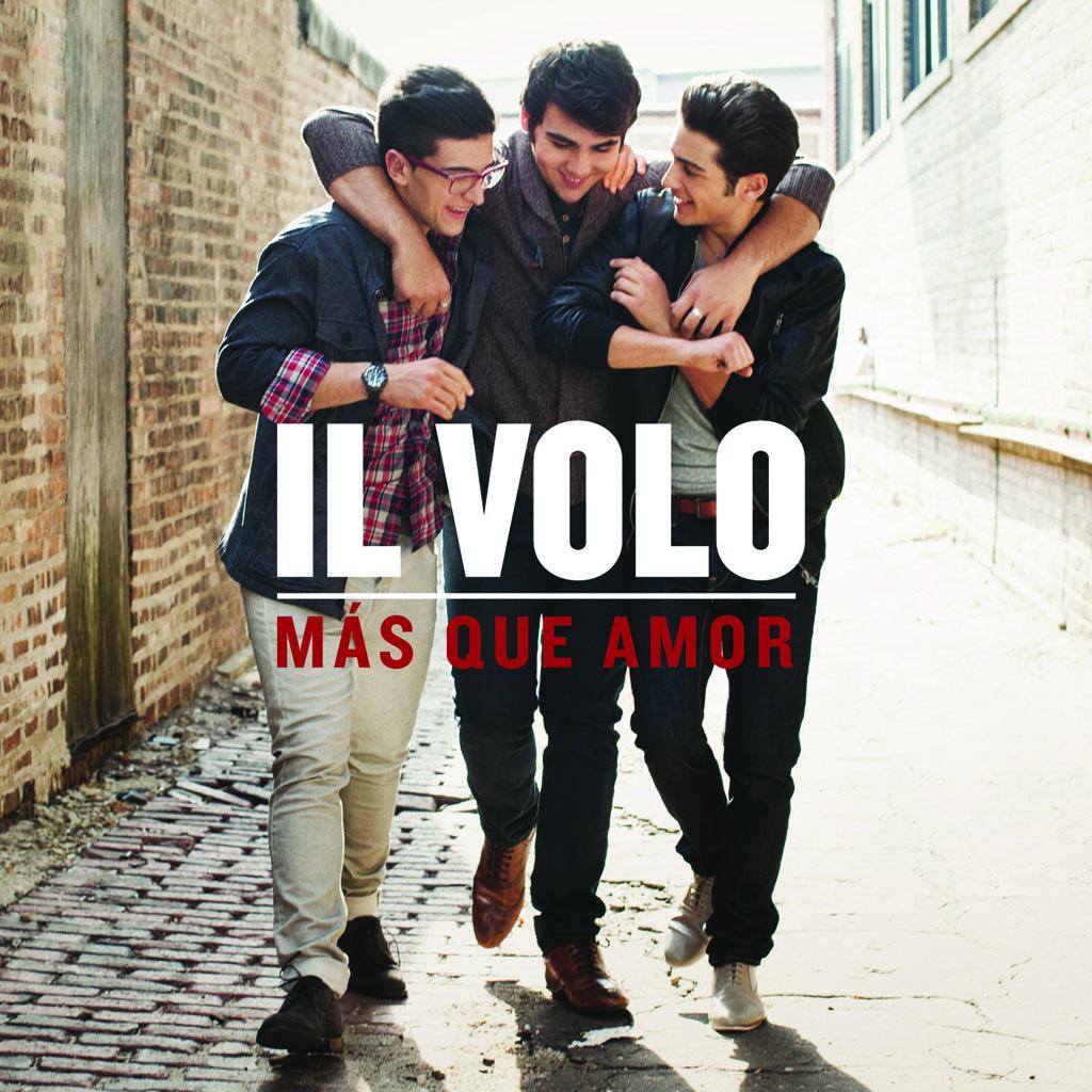 "Il Volo ""Mas que Amor"""