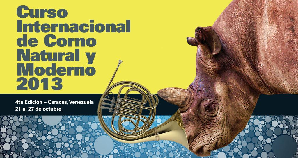 4ta Edición Curso Internacional de Corno Natural y Moderno 2013 del 21 al 27 de octubre