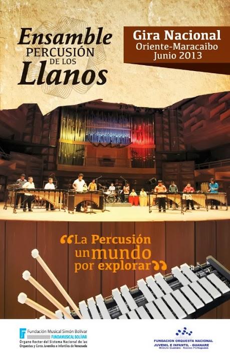 Gira Nacional 2013 del Ensamble de Percusión de los Llanos