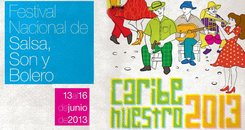 Caribe Nuestro 2013: Intérpretes de salsa, son y bolero se reúnen en un gran Festival
