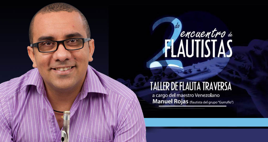 Manuel Rojas invitado especial en el II Encuentro de Flautistas en Bucaramanga