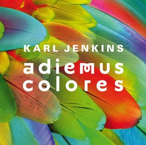 Karl Jenkins Adiemus Colores
