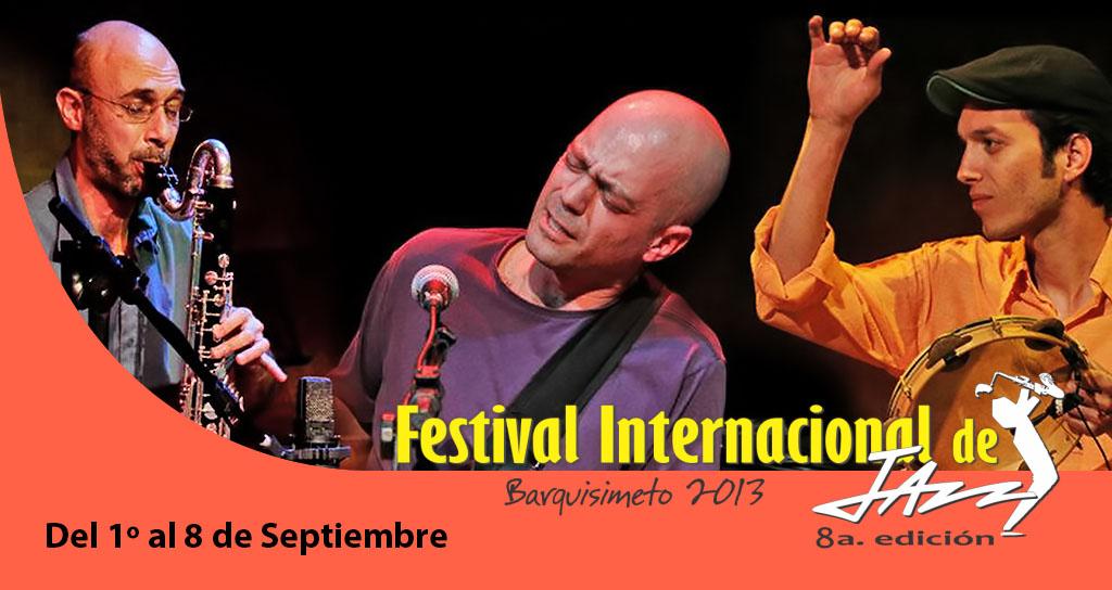 Del 1º al 8 de Septiembre  ¡Barquisimeto vibra con el Jazz!