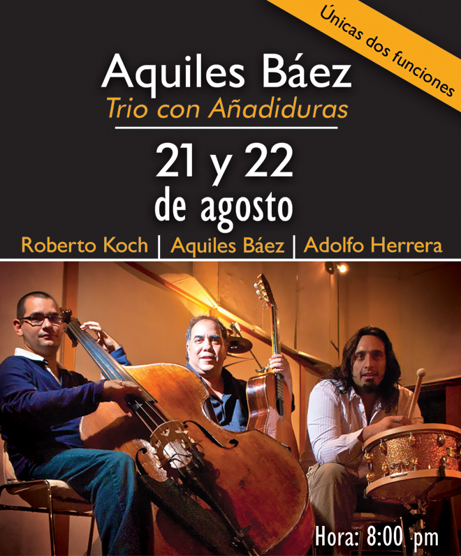 Aquiles Báez Trío con añadiduras