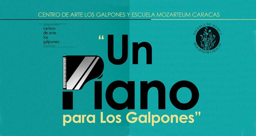 """El Centro de Arte Los Galpones y la Escuela de Música Mozarteum presentan Ciclo de conciertos """"Un piano para Los Galpones"""""""