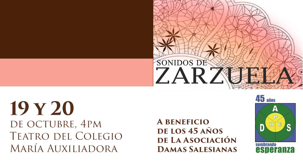 «Sonidos de Zarzuela» a beneficio de la Asociación Damas Salesianas