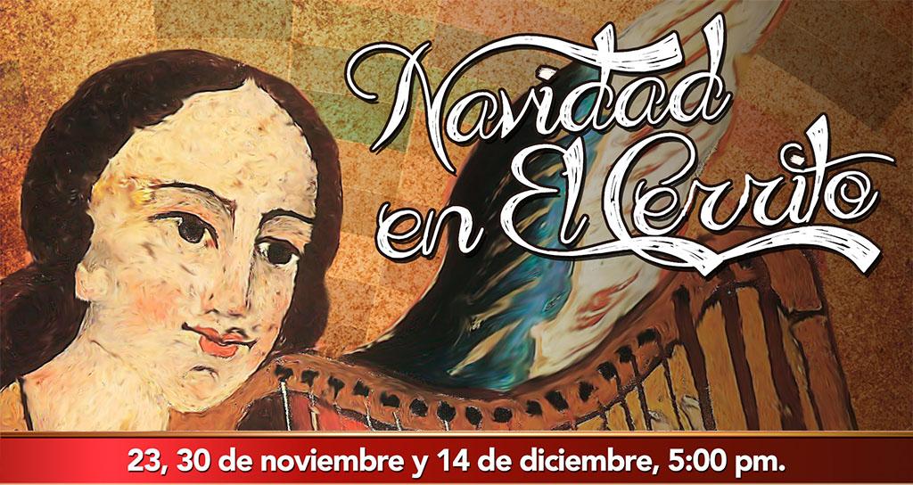 """Concierto final: 14 de diciembre """"Navidad en el Cerrito"""""""
