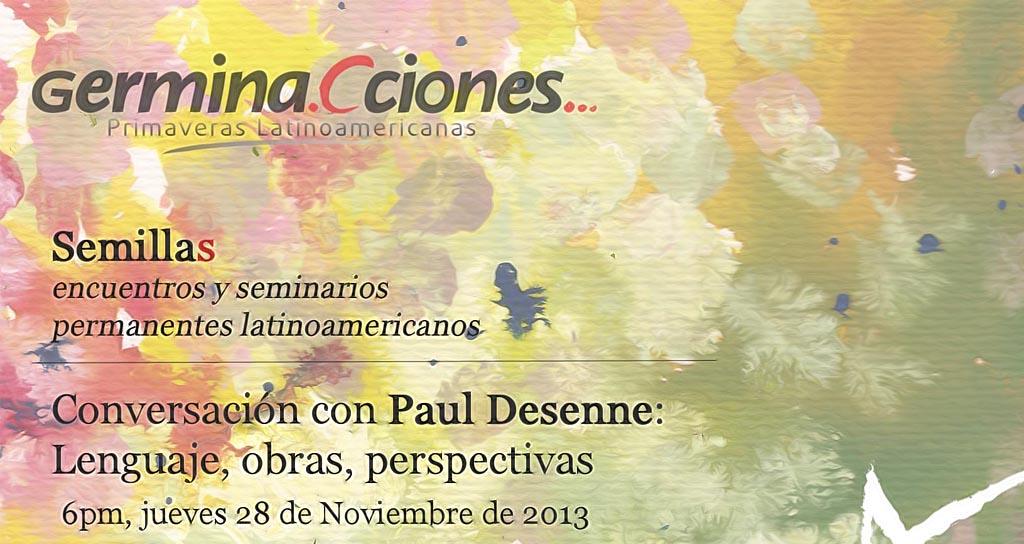 """Germina.Cciones… presenta """"Conversación con Paul Desenne: Lenguaje, obras, perspectivas"""""""