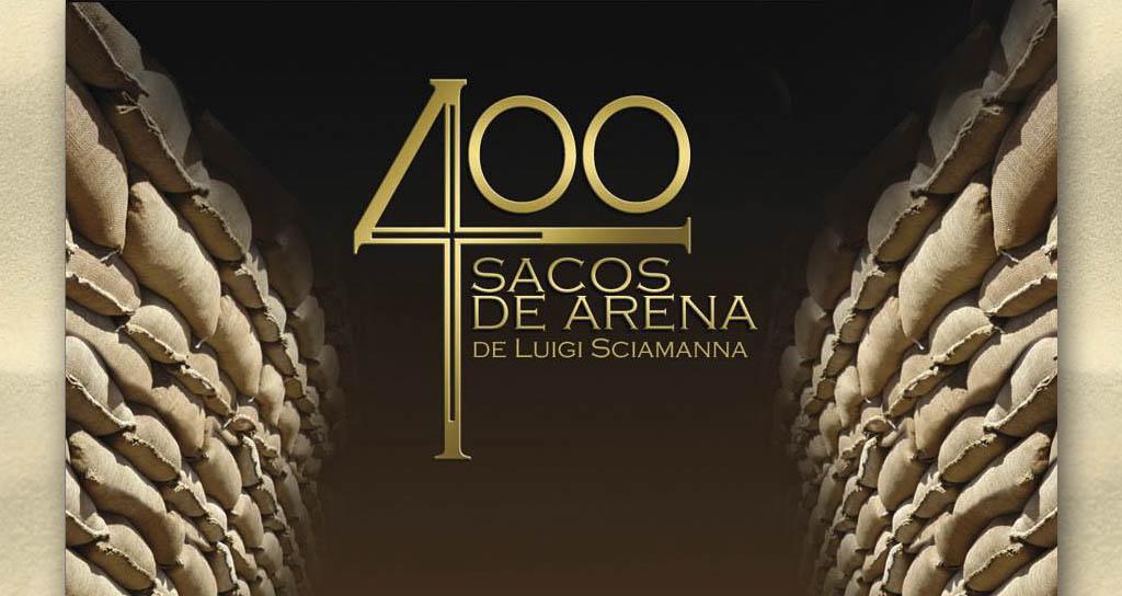 400 SACOS DE ARENA de Luigi Sciamanna en el TEATRO CHACAO a partir del 31 de Enero de 2014