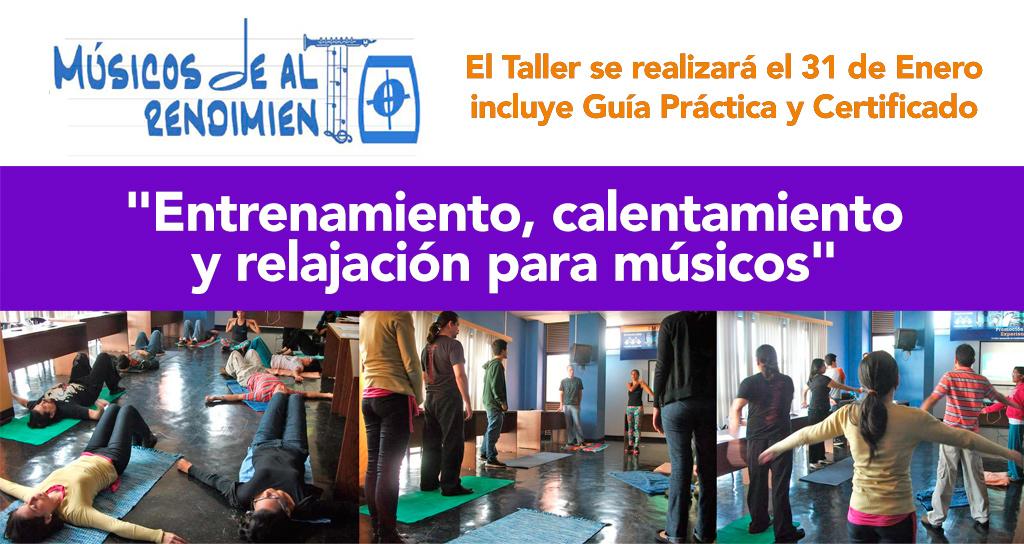 Músicos de Alto Rendimiento: «Entrenamiento, calentamiento y relajación para músicos»