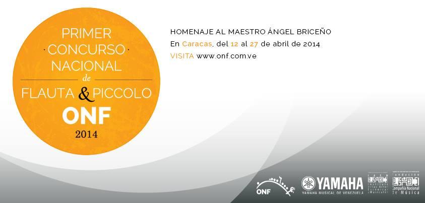 La Orquesta Nacional de Flautas de Venezuela presenta I Concurso de La Orquesta Nacional de Flautas de Venezuela presenta I Concurso de Flauta y Piccolo Flauta y Piccolo