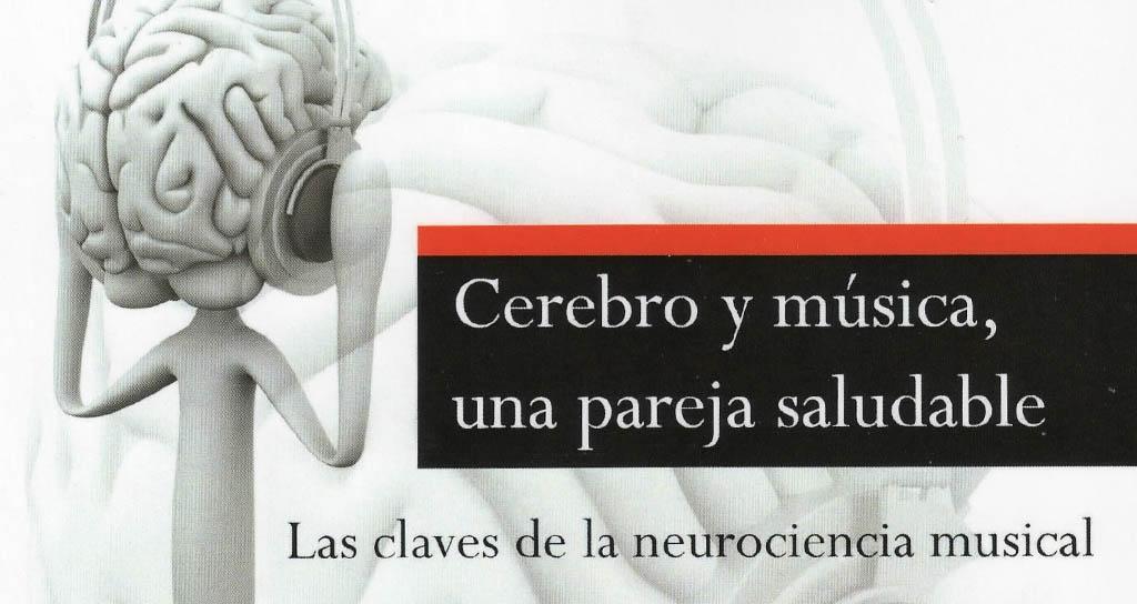 Cerebro y música: una pareja saludable