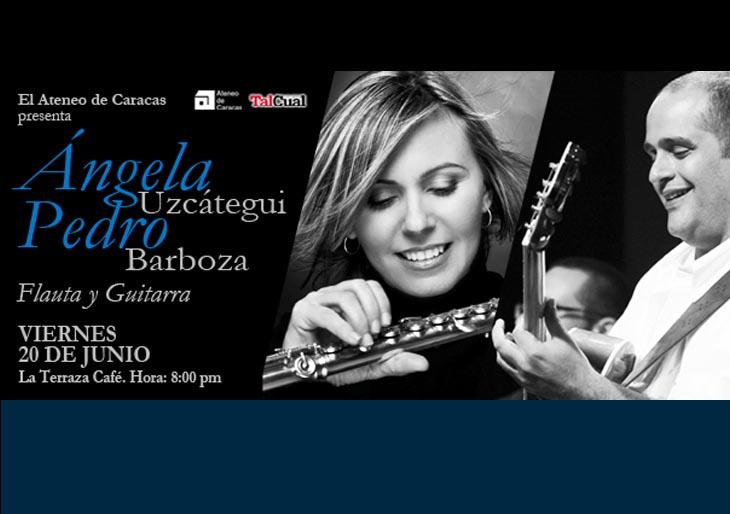 """Angela Uzcátegui y Pedro Barboza traen una novedosa propuesta: """"Flauta, voz y guitarra"""""""