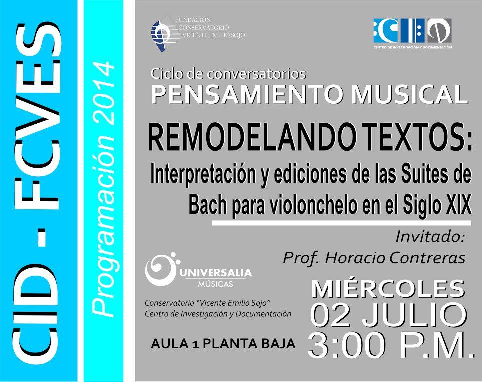 """Ciclo de Conversatorios: """"Remodelando textos: Interpretación y ediciones de las suites de Bach en el siglo XIX"""""""