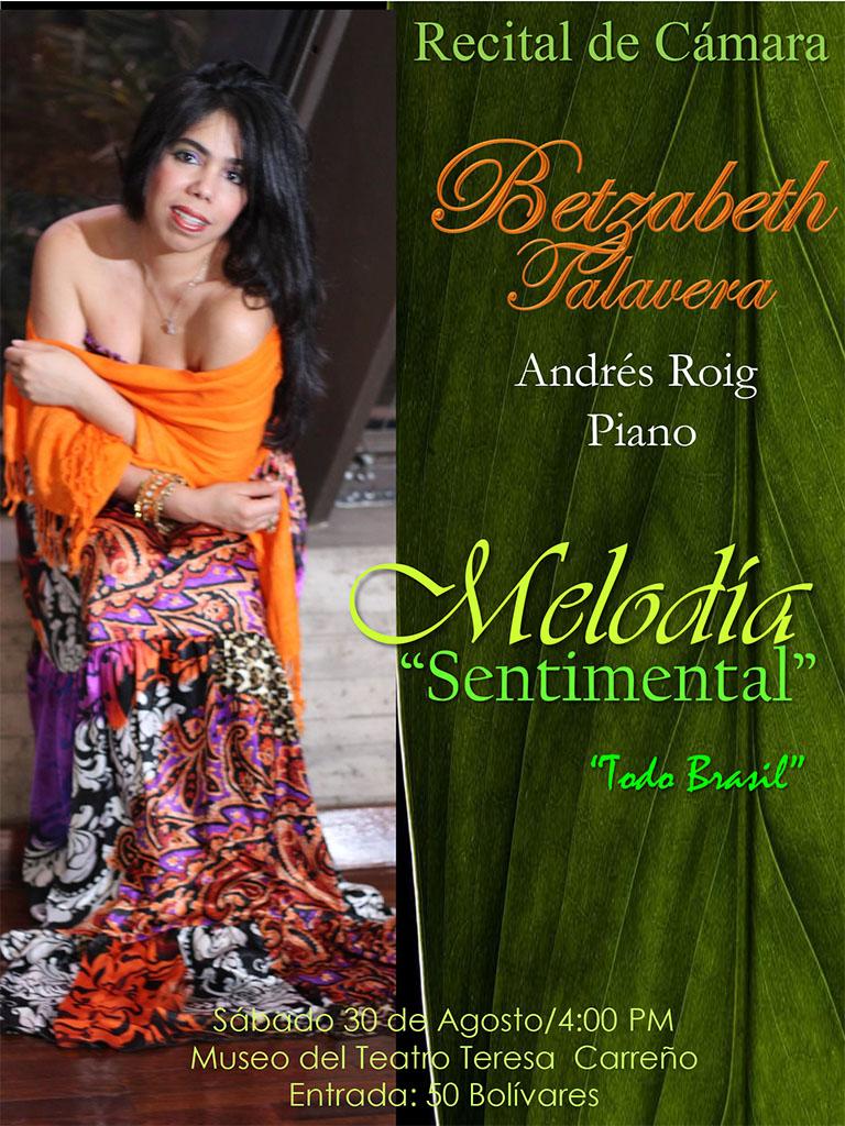 """La soprano Betzabeth Talavera y el pianista Andrés Roig presentan: """"Melodía Sentimental"""" Todo Brasil"""