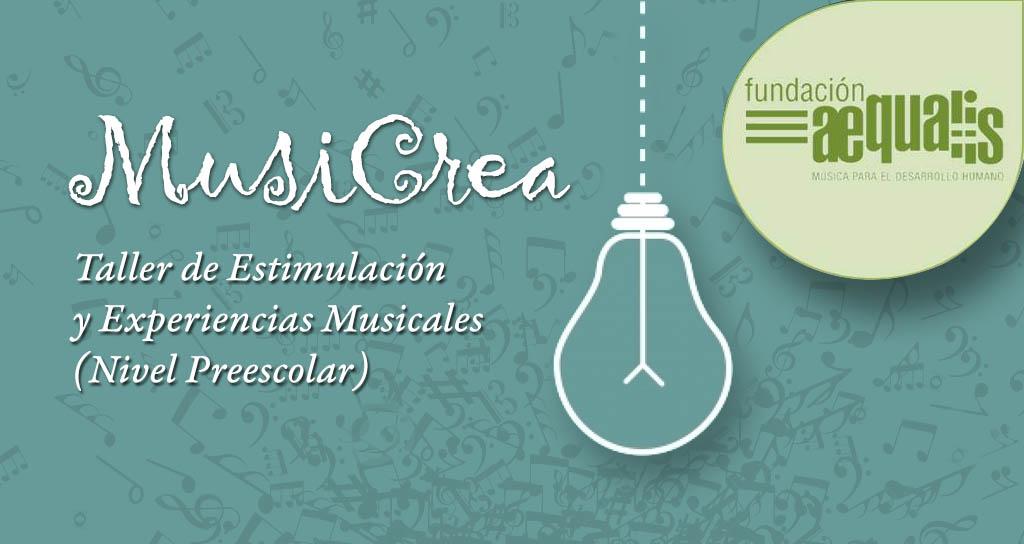 Musicrea para niños en edad preescolar, Taller de Estimulación y Experiencias Musicales