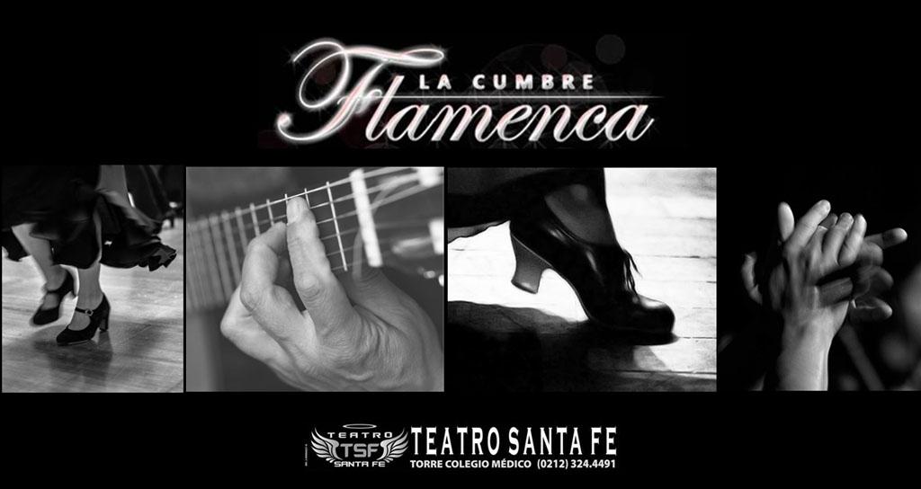 Viernes de  Cumbre Flamenca en el Teatro Santa Fé