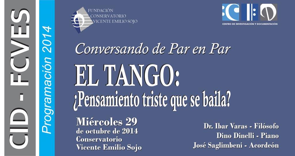 El Tango: ¿Pensamiento triste que se canta?