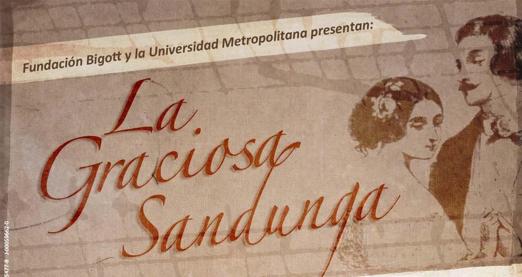La Graciosa Sandunga despliega su escena en la Unimet