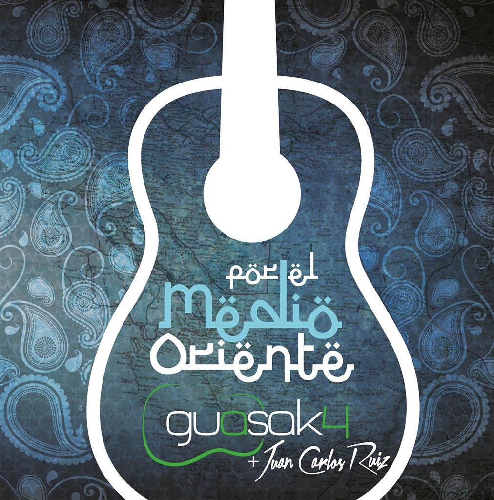 Guasak4 y Juan Carlos Ruiz presentan Por el Medio Oriente su nuevo disco