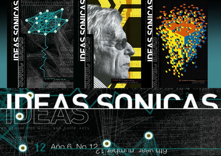 Solicitud de textos para: Ideas Sónicas / Sonic Ideas. Editora invitada: Dra. Adina Izarra