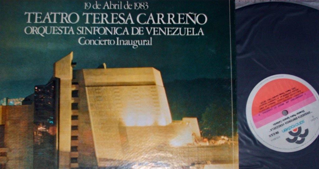 ¡Miren lo que me conseguí! El LP del Concierto inaugural de 1983 del Teresa Carreño