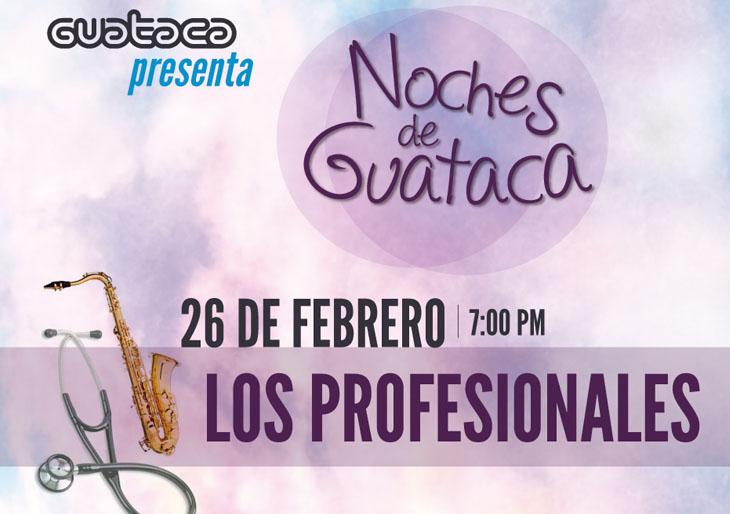 La doble vida de Los Profesionales llega a #NochesDeGuataca en doble función