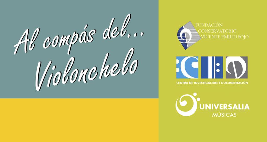 """III Ciclo de Conversatorios: """"Al compás del violonchelo"""""""