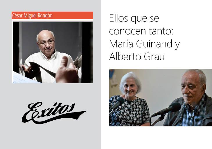 Ellos que se conocen tanto: María Guinand y Alberto Grau