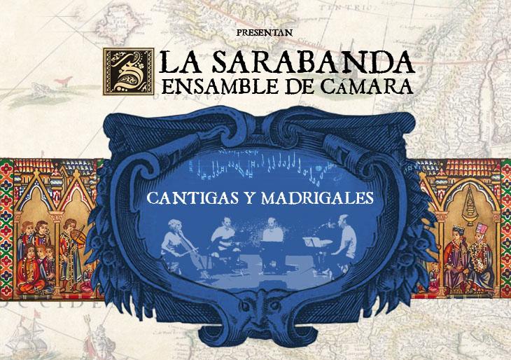 """La Sarabanda Ensamble de Cámara presenta """"Cantigas y Madrigales"""""""