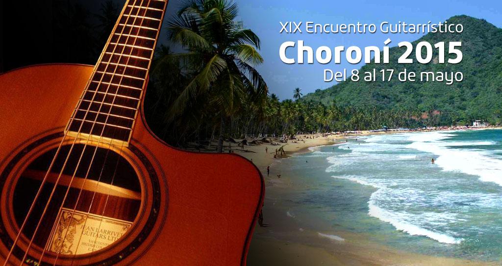 """""""XIX Encuentro Guitarrístico Choroní 2015"""""""