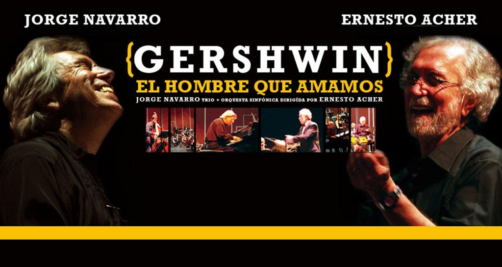 Concierto por amor a Gershwin