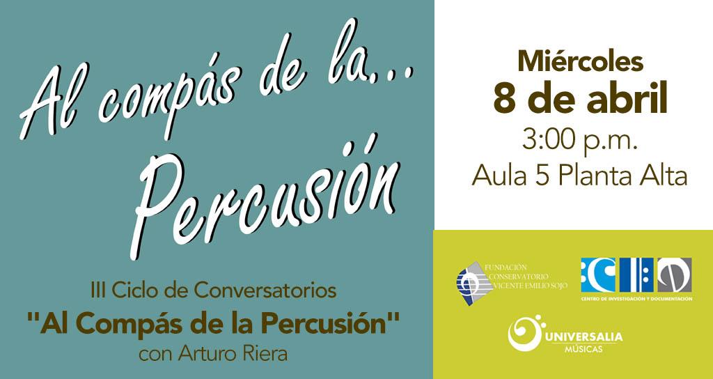 """III Ciclo de Conversatorios """"Al Compás de la percusión"""" con Arturo Riera"""