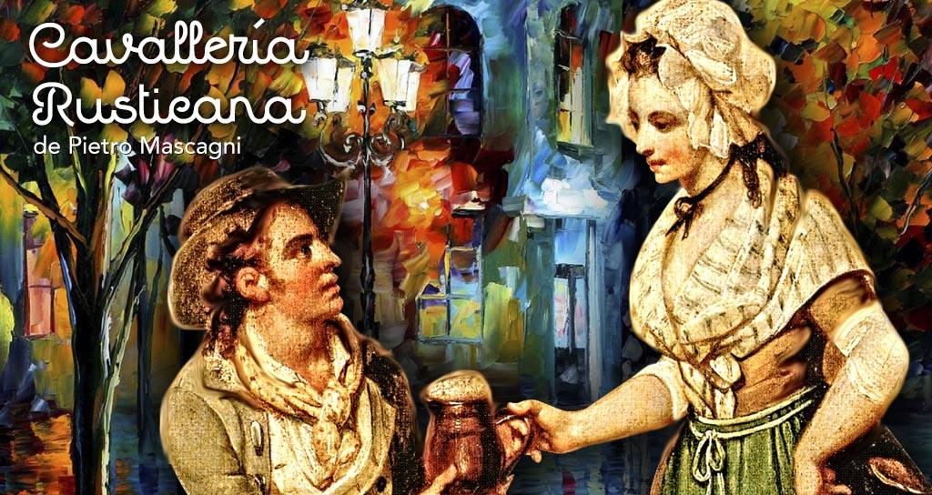 Cavallería Rusticana se estrena el próximo Jueves en el Teresa Carreño