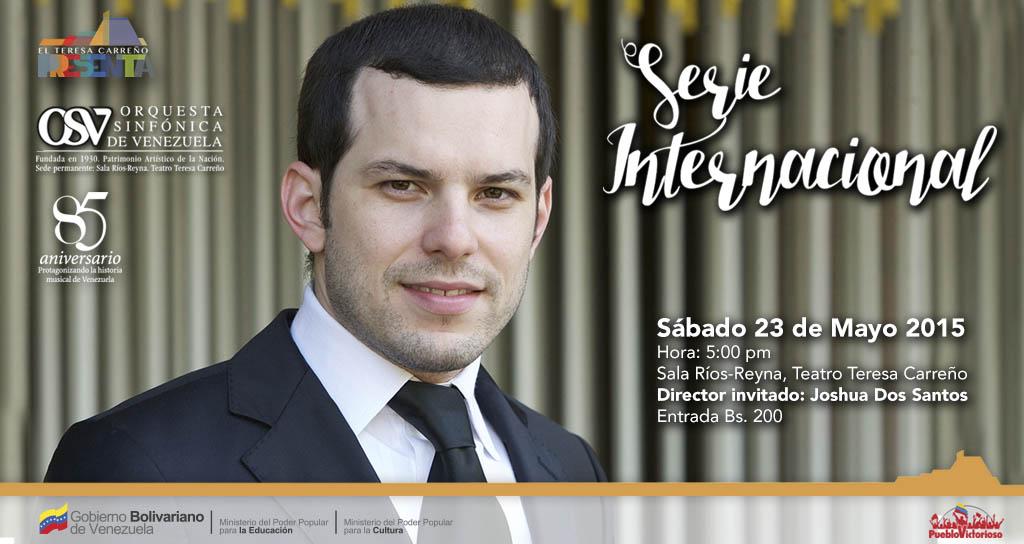 La Orquesta Sinfónica de Venezuela presenta Serie Internacional bajo la batuta de Joshua Dos Santos