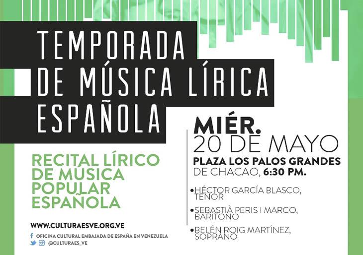 Recital Lírico de Música Popular Españolaofrecen Cantantes Españoles la Plaza LPG