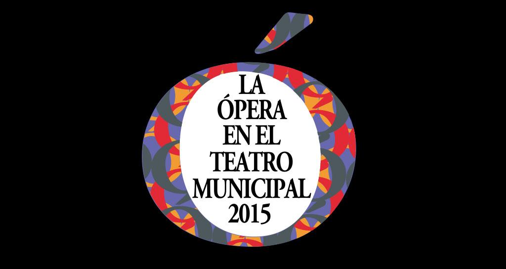 La Ópera regresa al Teatro Municipal