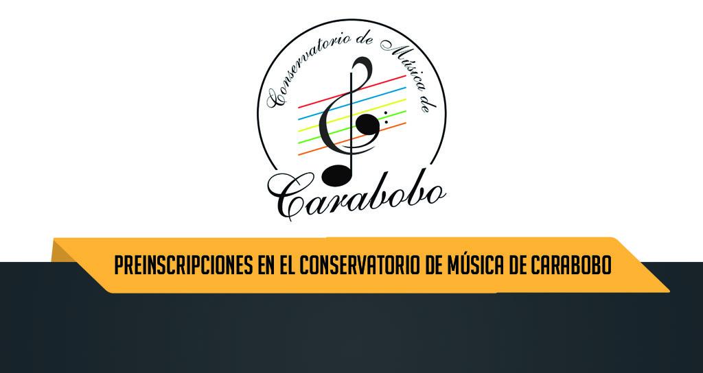 Inicio de Preinscripcionesen el Conservatorio de Música de Carabobo