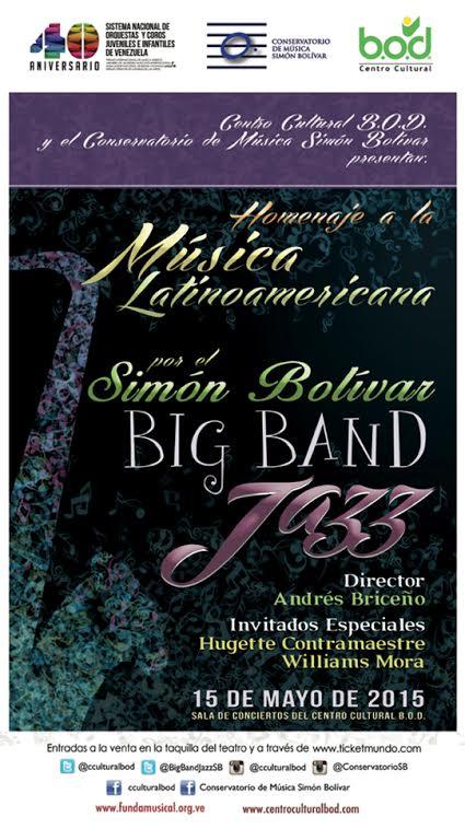 "Simón Bolívar Big Band Jazz presenta: ""Homenaje a la música latinoamericana"""