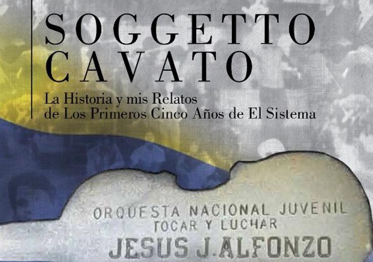 Soggeto Cavato, una huella imborrable en la vida musical de Jesús Alfonzo