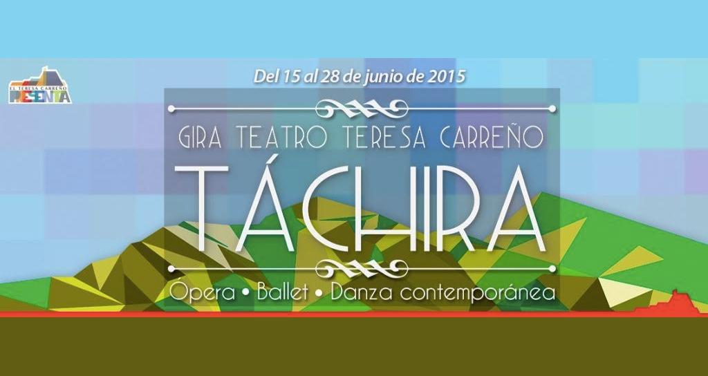 El Teatro Teresa Carreño se traslada al estado Táchira