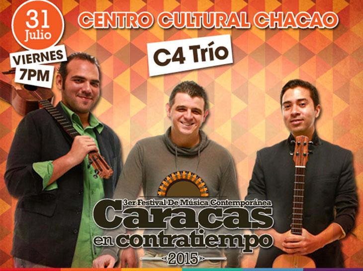 C4 Trío explotará los sonidos del cuatro en el Teatro Chacao