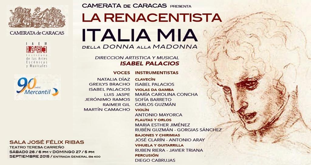 Camerata de Caracas presenta La Renacentista Italia Mía, della donna a la madonna