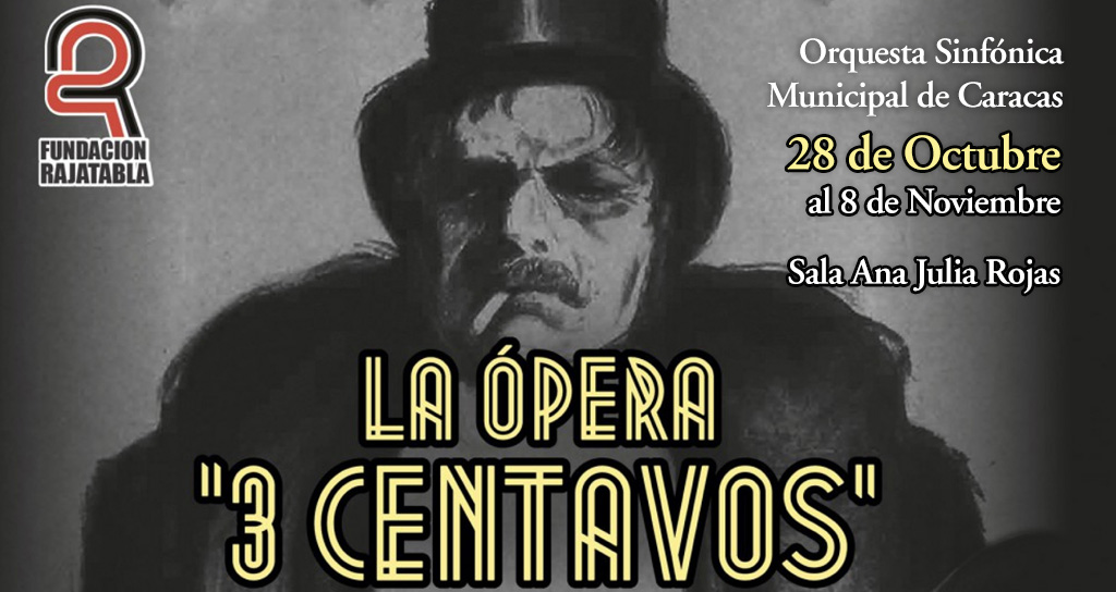 La Orquesta Sinfónica Municipal de Caracas acompañará la ópera de los Tres Centavos